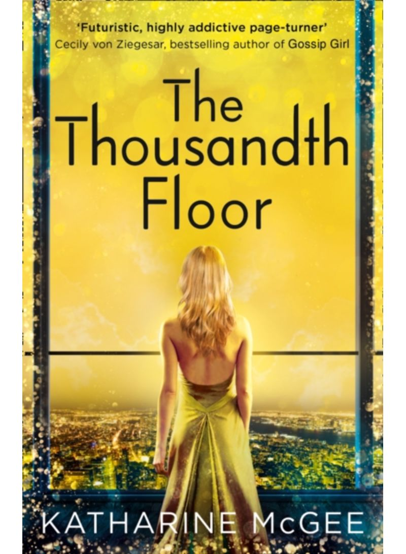 The Thousandth Floor - Paperback price