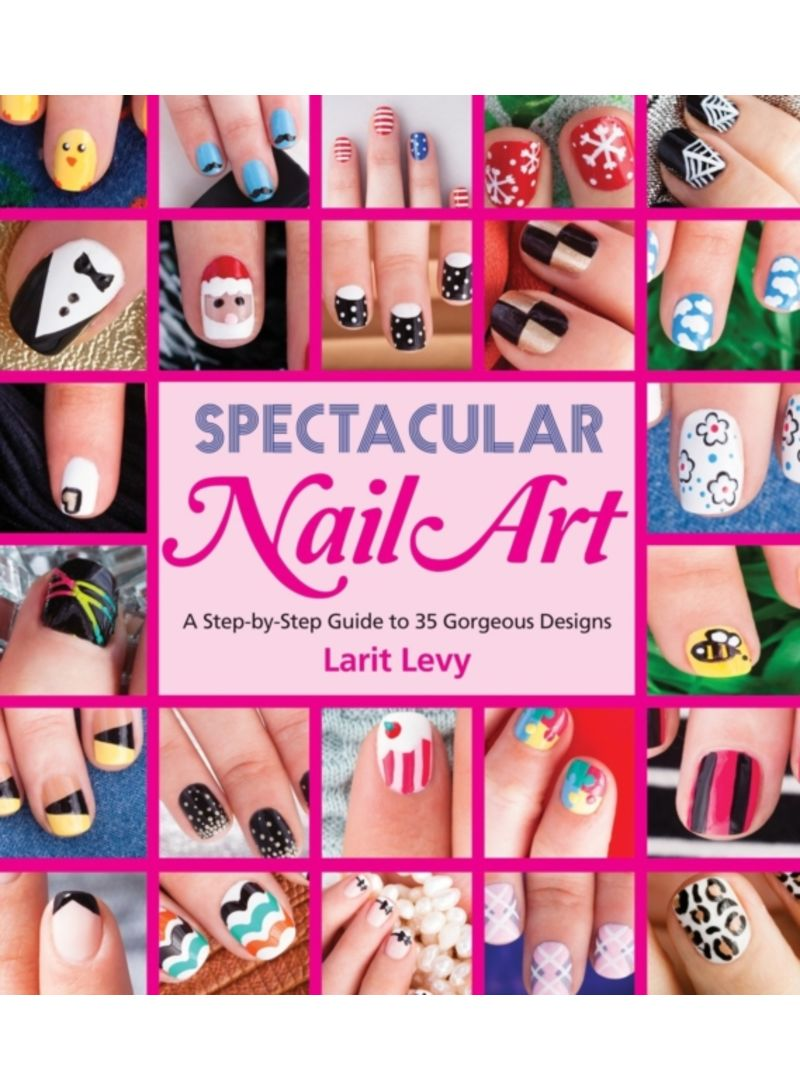Spectacular Nail Art Paperback Shop Online On Noon Dubai Abu