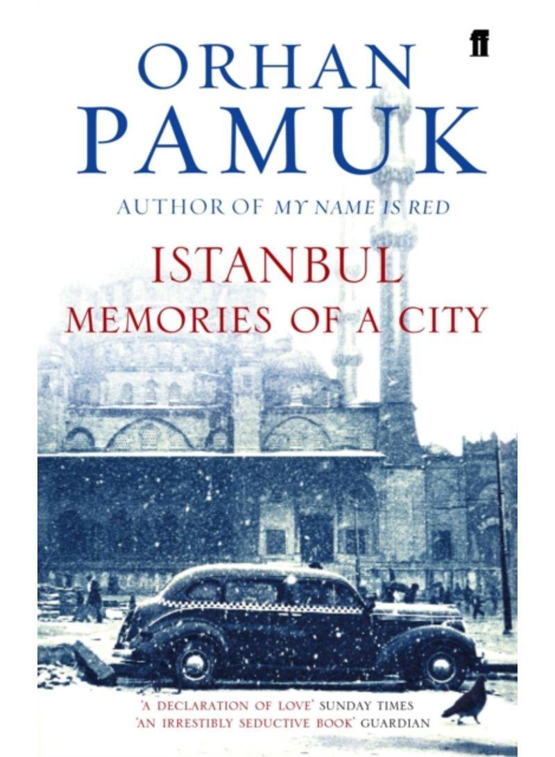 Buy Istanbul: Memories Of A City - Paperback in UAE