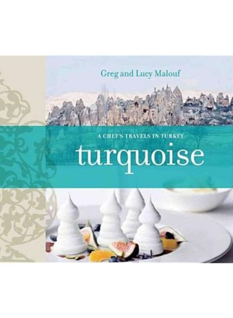 Turquoise - A Chef's Journey Through Turkey - Paperback