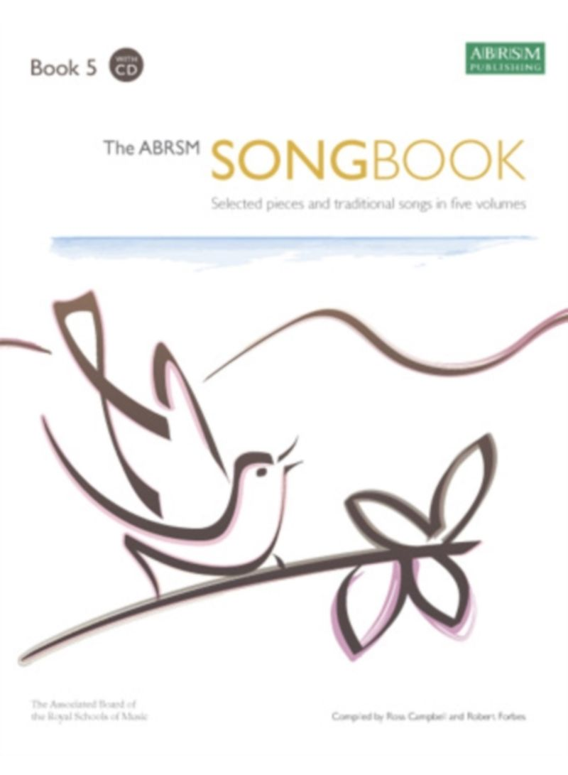 Selected pieces and traditional songs in five volumes Book 5 The ABRSM Songbook