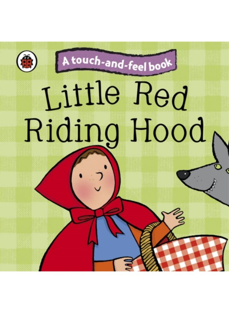 Little Red Riding Hood Ladybird Touch And Feel Fairy Tales