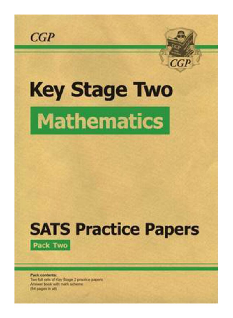 KS2 Maths Sats Practice Papers: Pack 2 Updated For The 2017 Tests And Beyond  - Paperback