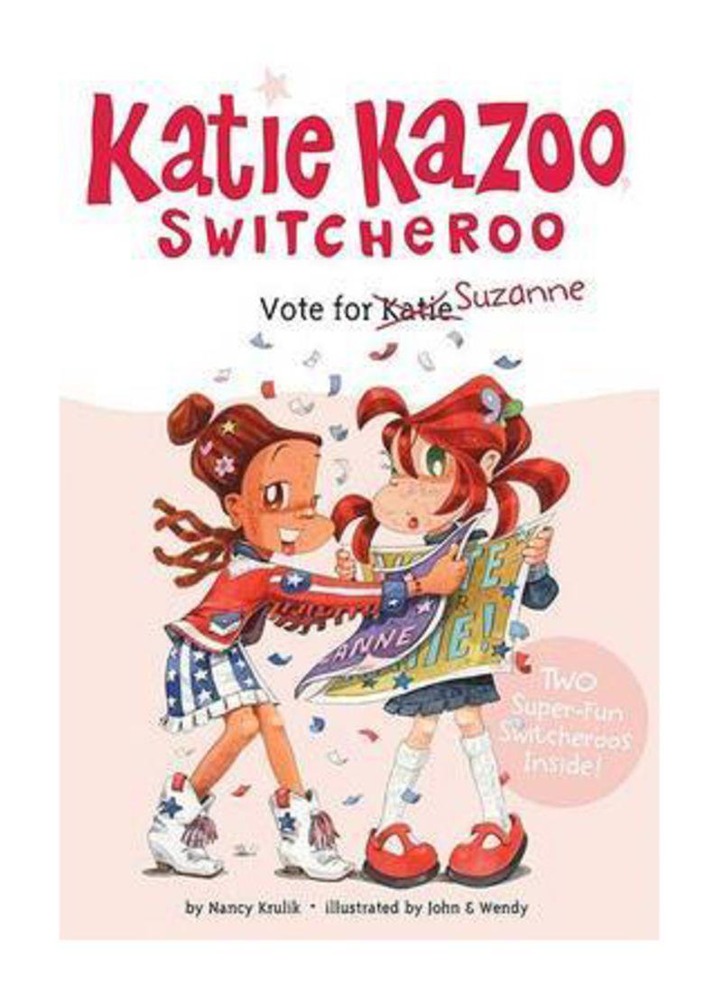 Katie Kazoo Switcheroo: Vote for Suzanne - Paperback