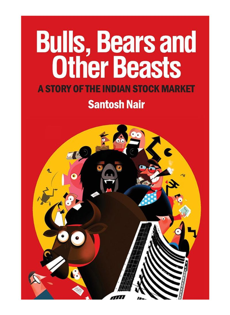 Shop Bulls, Bears and Other Beasts: A Story of the Indian Stock Market 1 -  Paperback online in Dubai, Abu Dhabi and all UAE