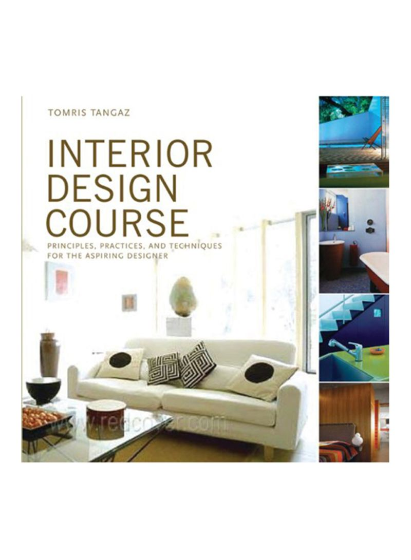Shop Interior Design Course Principles Practices And Techniques For The Aspiring Designer Paperback Online In Riyadh Jeddah And All Ksa