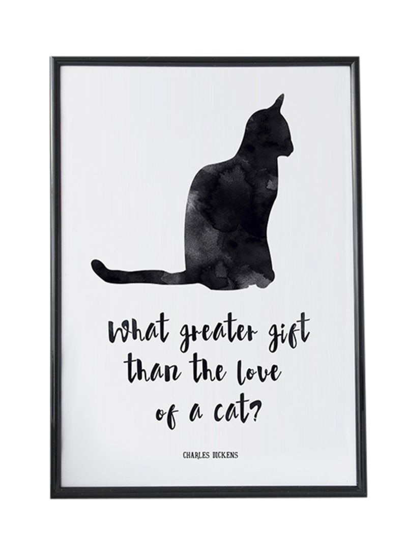 Shop Spoil Your Wall Cat Quotes Poster With Frame White ...