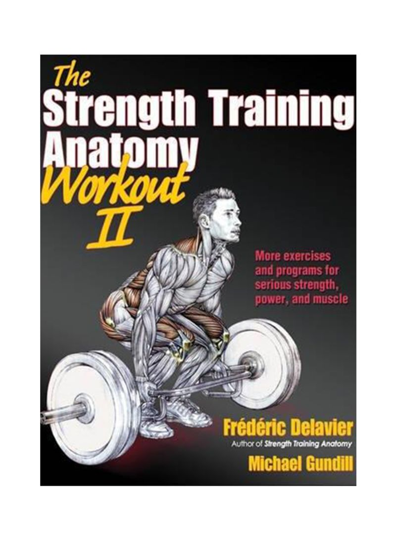 The Strength Training Anatomy Workout Ii Paperback