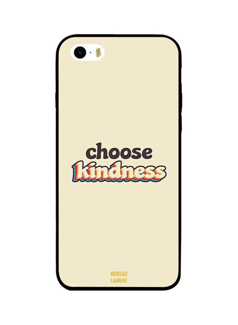 cd16a57b3ea008 Protective Case Cover For Apple iPhone 5S Choose Kindness
