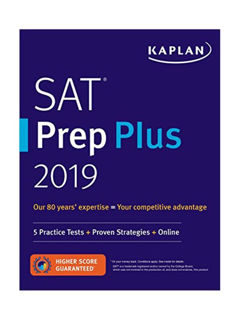 Shop SAT Prep Plus 2019: 5 Practice Tests + Proven Strategies + Online  Paperback online in Dubai, Abu Dhabi and all UAE