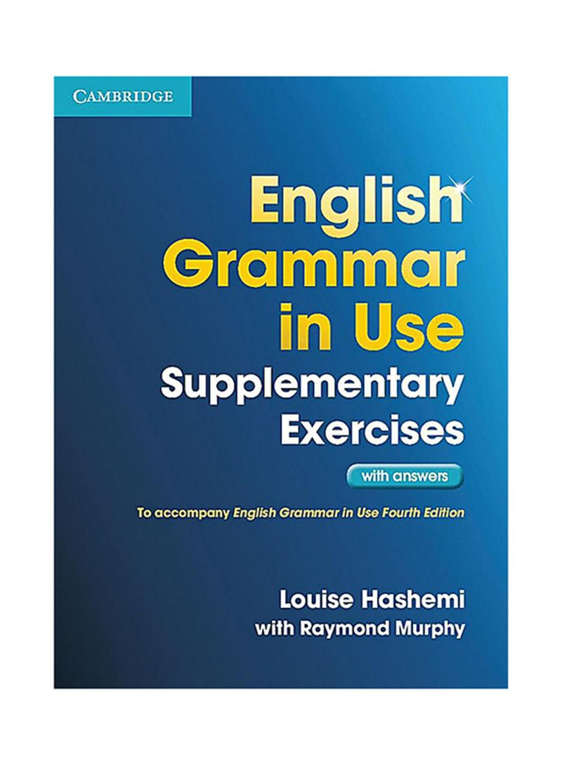 Shop English Grammar In Use Supplementary Exercises With Answers -  Paperback online in Dubai, Abu Dhabi and all UAE