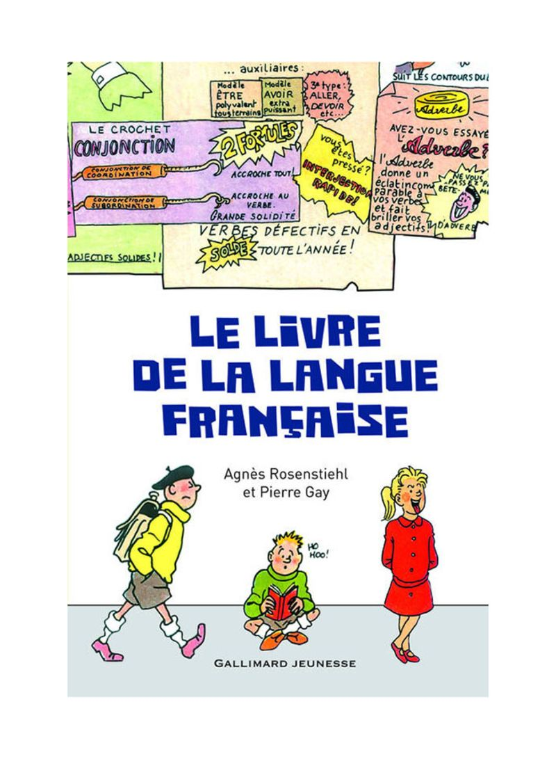 Shop Le Livre De La Langue Francaise Paperback Gallimard Jeunesse Edition Online In Dubai Abu Dhabi And All Uae