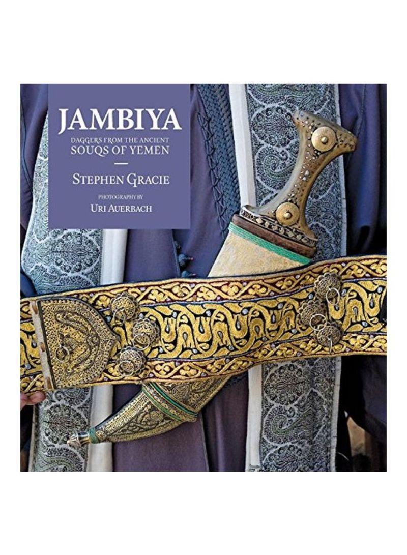 Shop Jambiya: Daggers From The Ancient Souks Of Yemen Paperback