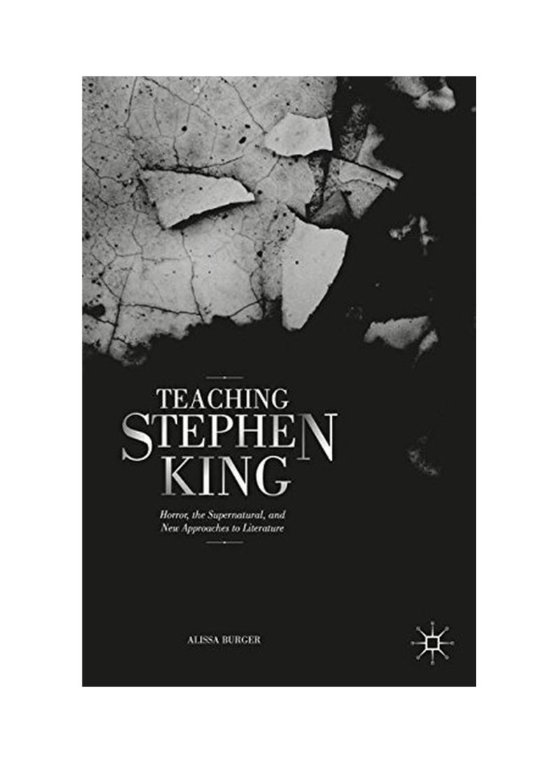 Teaching Stephen King: Horror, the Supernatural, and New Approaches to Literature