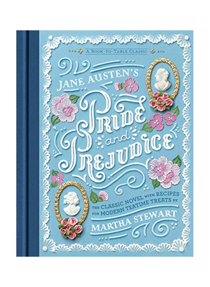 Jane Austens Pride and Prejudice A Book-to-Table Classic