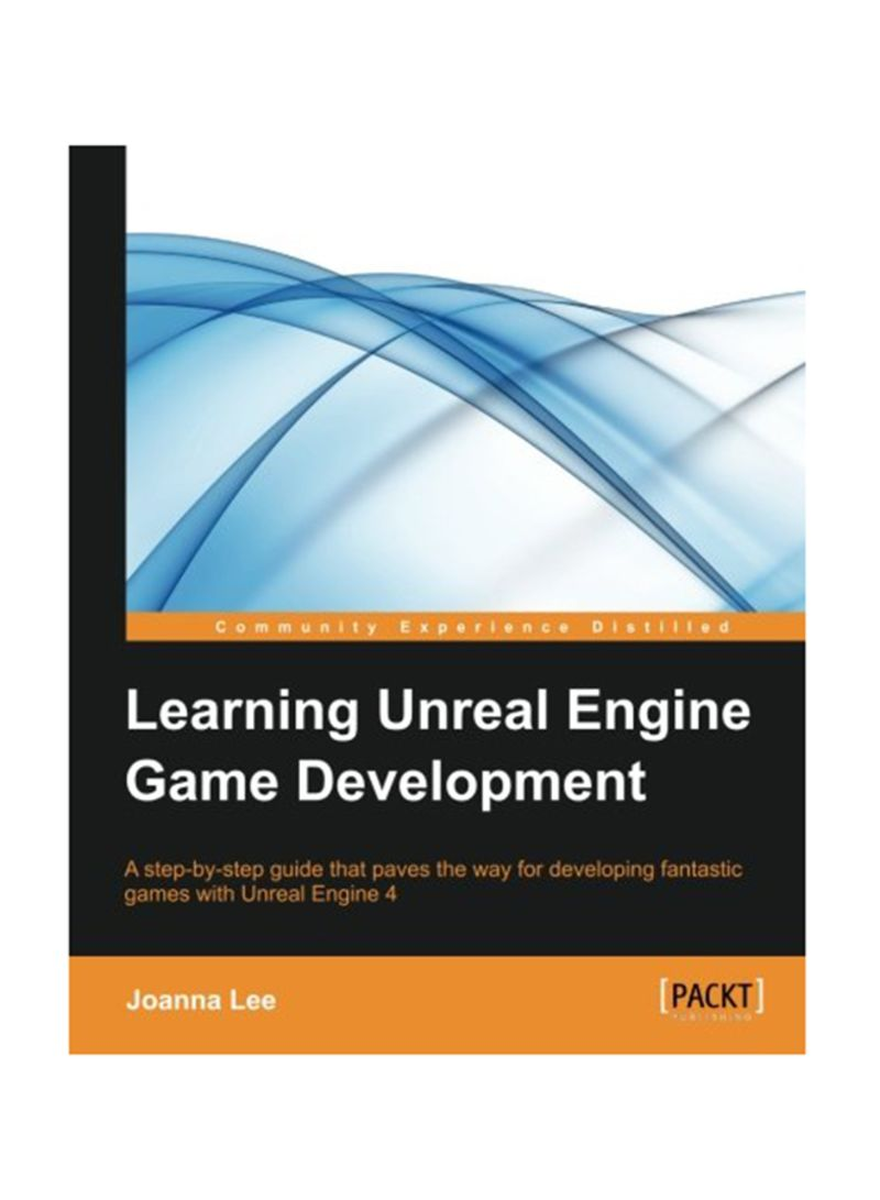 Shop Learning Unreal Engine Game Development Paperback online in Dubai, Abu  Dhabi and all UAE
