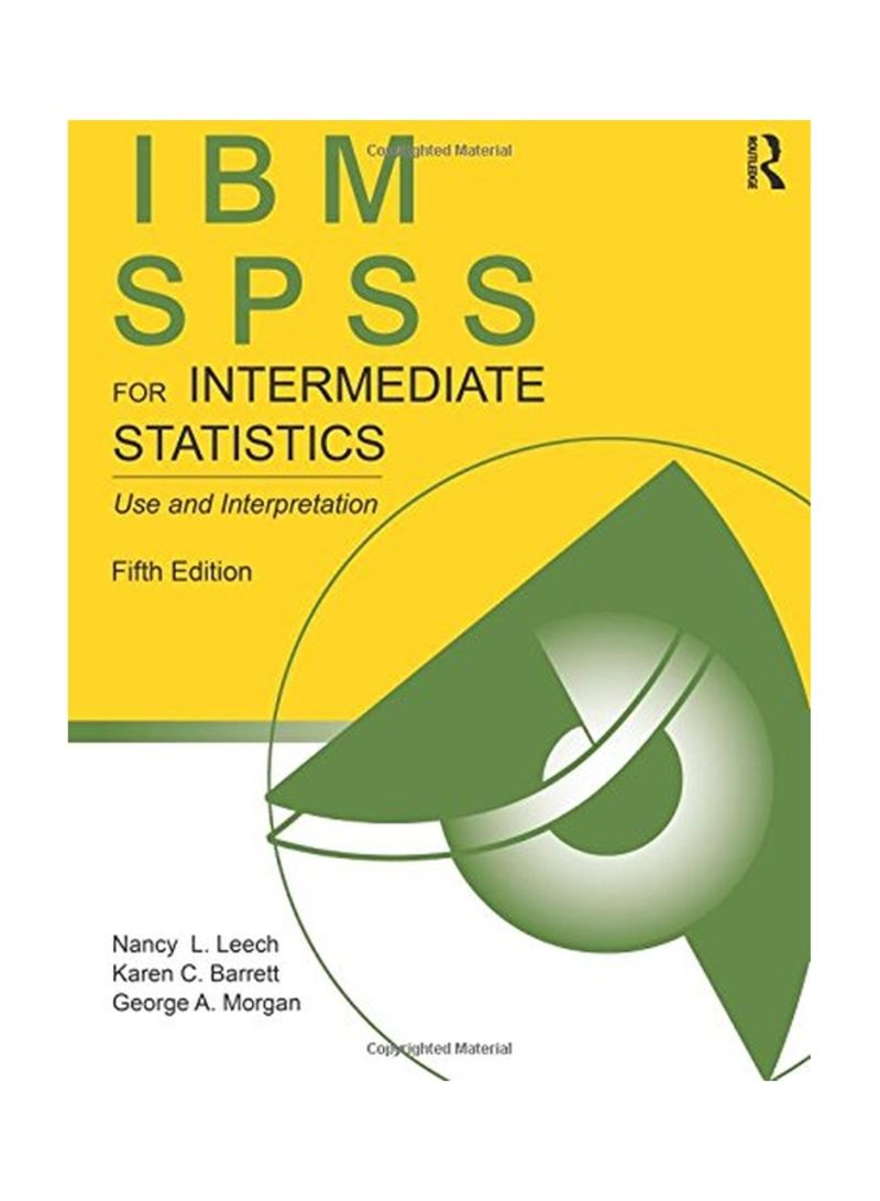 Shop IBM SPSS For Intermediate Statistics: Use And Interpretation 5  Paperback online in Dubai, Abu Dhabi and all UAE