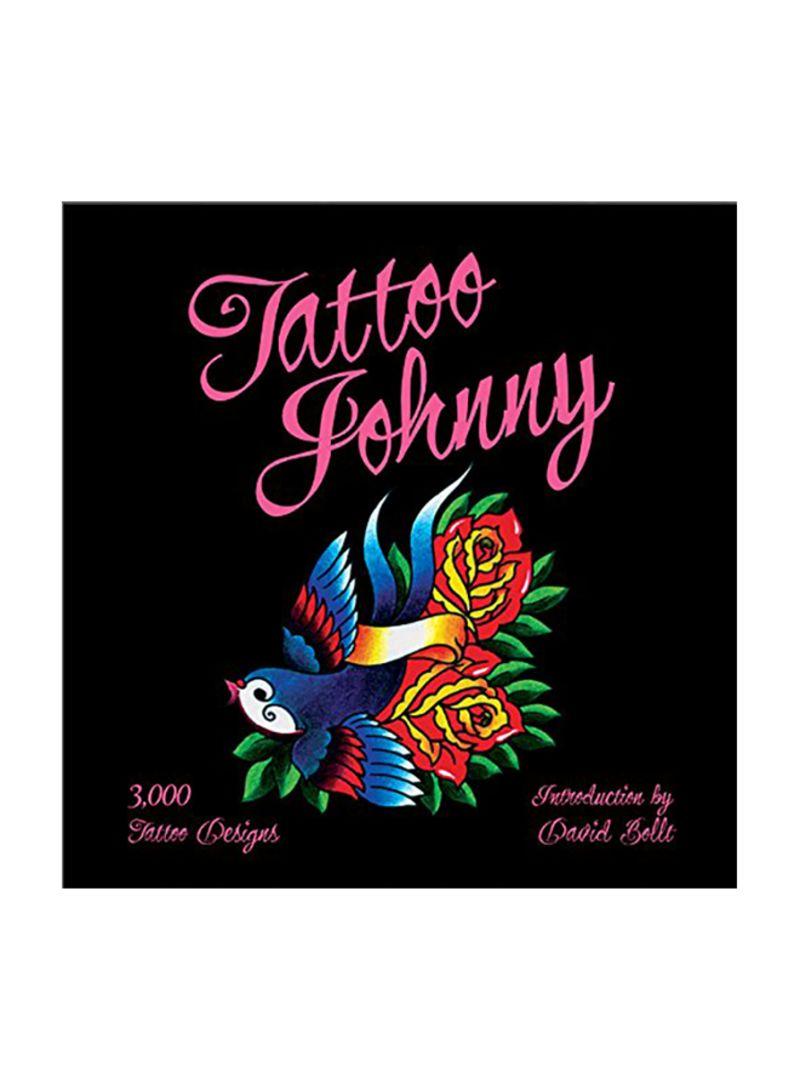Tattoo Johnny: 3,000 Tattoo Designs Paperback Price In UAE | Noon UAE |  Kanbkam