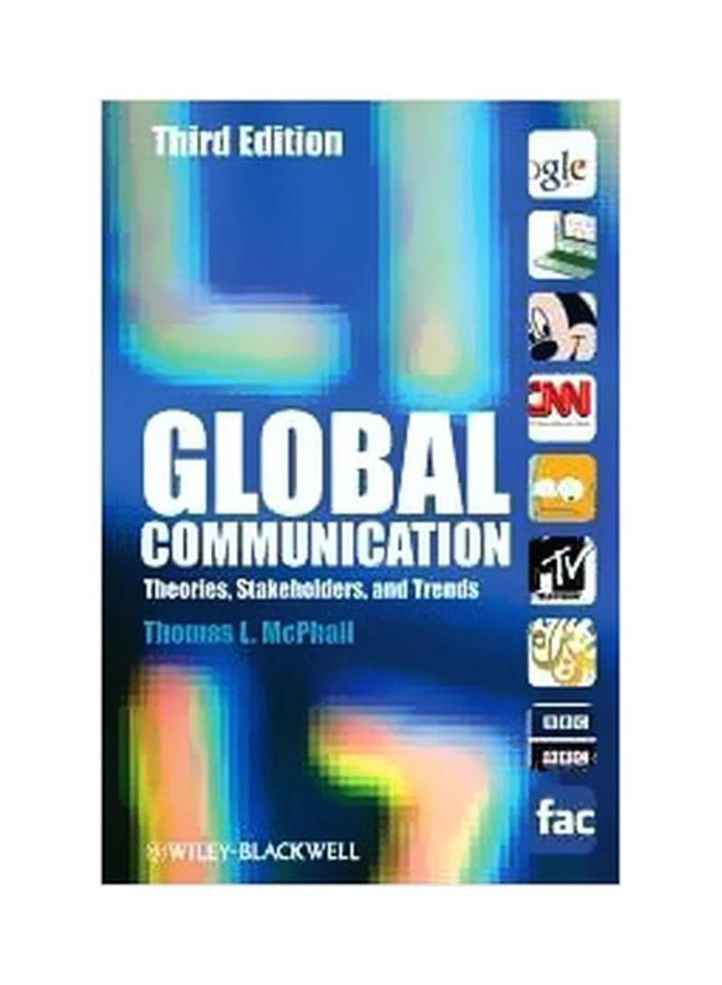 Theories Global Communication Stakeholders and Trends