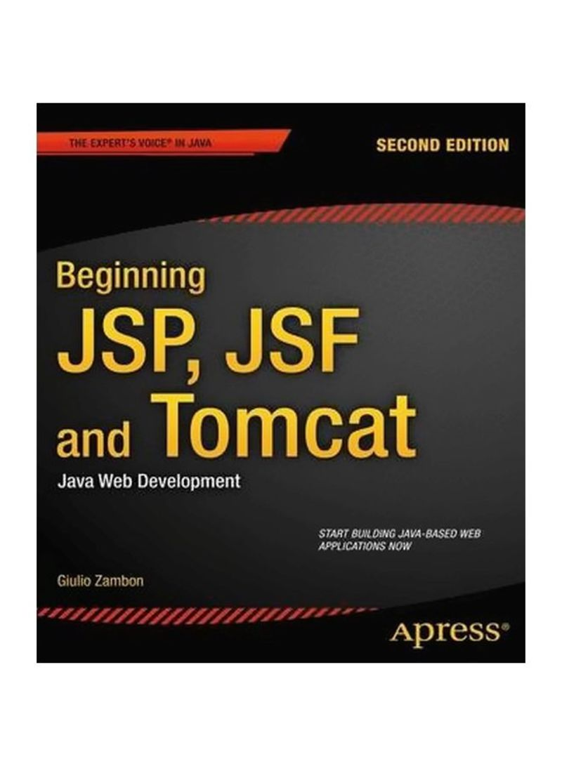 Shop Beginning JSP, JSF and Tomcat: Java Web Development
