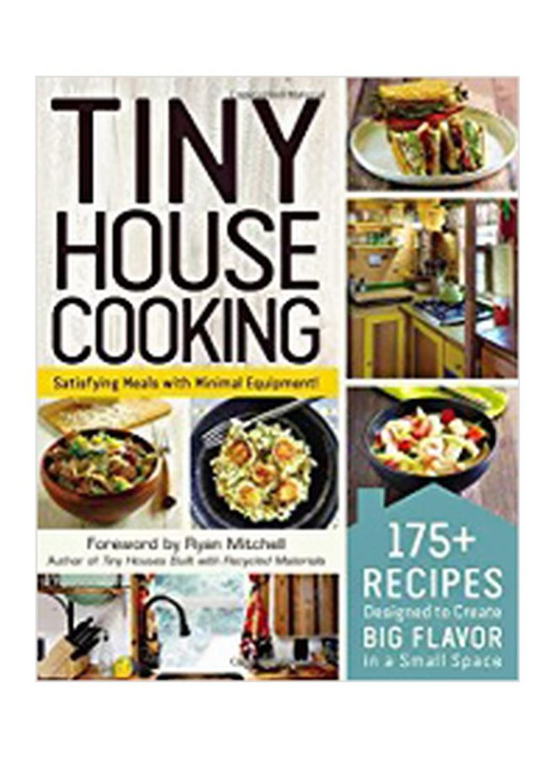 Shop Tiny House Cooking Paperback online in Riyadh, Jeddah and all KSA