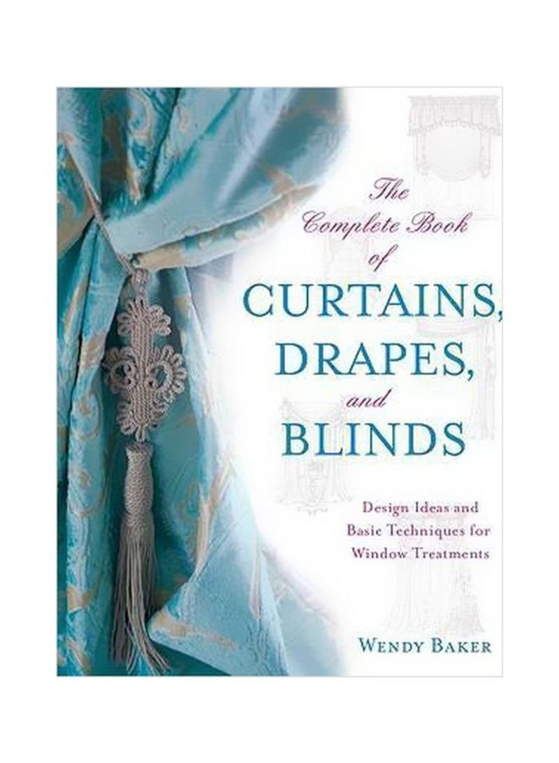 Shop The Complete Book Of Curtains, Drapes And Blinds: Design